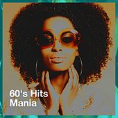 60's Hits Mania de Various Artists