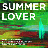 Summer Lover (Keanu Silva Remix) by Oliver Heldens