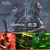 Mente In Flow (Ao Vivo) de Banda E3