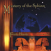 Mystery of the Sphinx by Fritz Heede