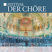 Festival der Chöre by Various Artists