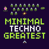 Minimal Techno Greatest de Various Artists