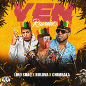 Ven (Remix) de Chimbala