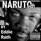Naruto 2009 by Eddie Rath