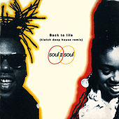 Back To Life (Klatch Deep House Remix) van Soul II Soul