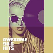 Awesome 90's Hits by Various Artists