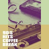90's Hits Coffee Break by Various Artists