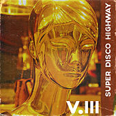 Super Disco Highway by The Voyagers