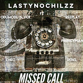 Missed Call (Remix) de LastyNoChilzz