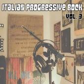 Italian Progressive Rock, Vol. 3 von Various Artists