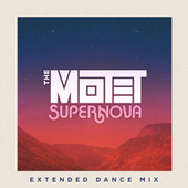 Supernova (Extended Dance Mix) by The Motet