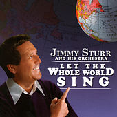 Let The Whole World Sing by Jimmy Sturr