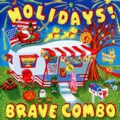 Holidays! de Brave Combo