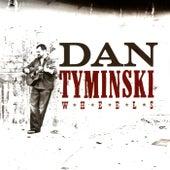 Wheels by Dan Tyminski