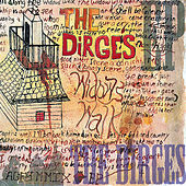 Widows Walk by The Dirges