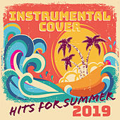 Instrumental Cover Hits for Summer 2019 de Various Artists