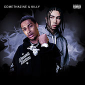 Comethazine & Killy by Comethazine