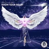 Know Your Heart von Wild Heart