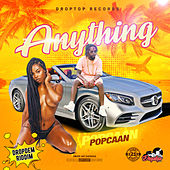 Anything by Popcaan