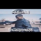 Reminiscing von Malacai