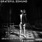 Grate District of Raleigh von Grateful Edmund