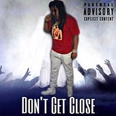 Don't Get Close de Shotta
