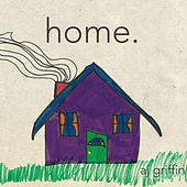 Home. by A.J. Griffin