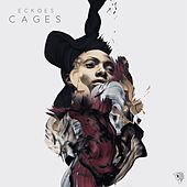 Cages by Eckoes