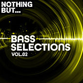 Nothing But... Bass Selections, Vol. 02 - EP by Various Artists
