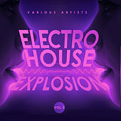 Electro House Explosion, Vol. 3 - EP de Various Artists
