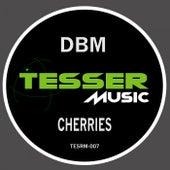 Cherries de Dbm