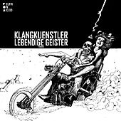 Lebendige Geister - Single de Klangkuenstler