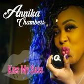Kiss My Sass de Annika Chambers