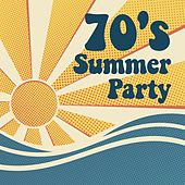 70's Summer Party by Various Artists
