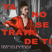 Ya No Se Trata de Ti (Acoustic Version) de Francisca Valenzuela