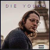 Die Young de Ben Paul