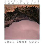 Lose Your Soul de The Rhythm