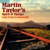 Last Train to Hauteville by Martin Taylor
