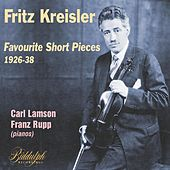 Kreisler - Favourite Short Pieces 1926-38 by Fritz Kreisler