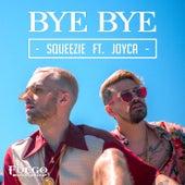 Bye Bye de Squeezie