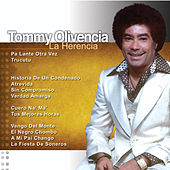 La Herencia by Tommy Olivencia