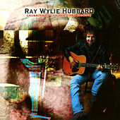 Crusades Of The Restless Knights de Ray Wylie Hubbard
