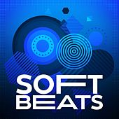 Soft Beats di Various Artists