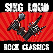 Sing Loud - Rock Classics de Various Artists