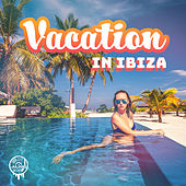 Vacation in Ibiza: Best Chill Out Sounds, Lounge Hotel, Summer Hits, Positive Vibes, Beach Party All the Time by Dj. Juliano BGM
