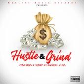 Hustle & Grind von Jyda King