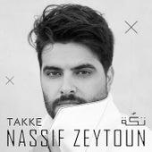 Takke by Nassif Zeytoun