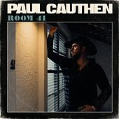 Room 41 by Paul Cauthen
