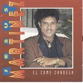 El Come Candela by Jesus Martinez