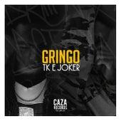 Gringo by TK